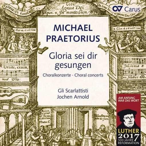 Praetorius: Gloria sei dir gesungen