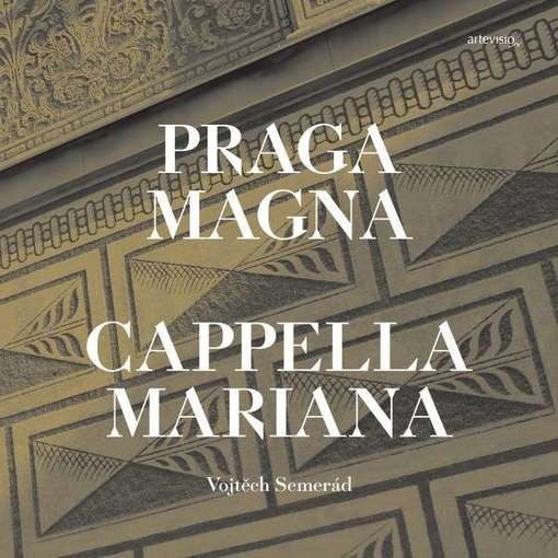 Praga Magna – The Music in Prague during the Reign of Rudolf II
