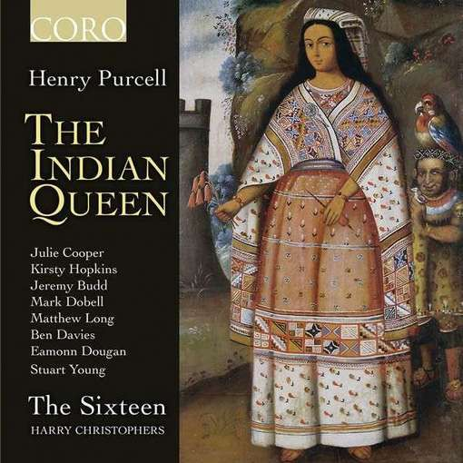 H. Purcell: The Indian Queen & D. Purcell: The Masque of Hymen