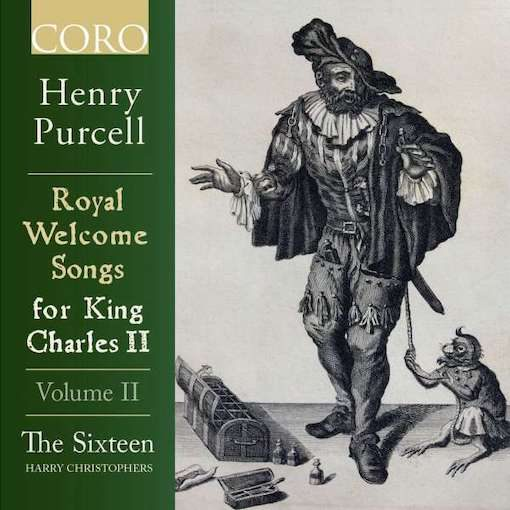 Purcell: Royal Welcome Songs King Charles II, Vol. II