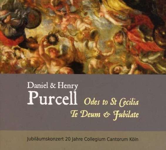 H. & D. Purcell: Odes to St. Cecilia, Te Deum & Jubilate
