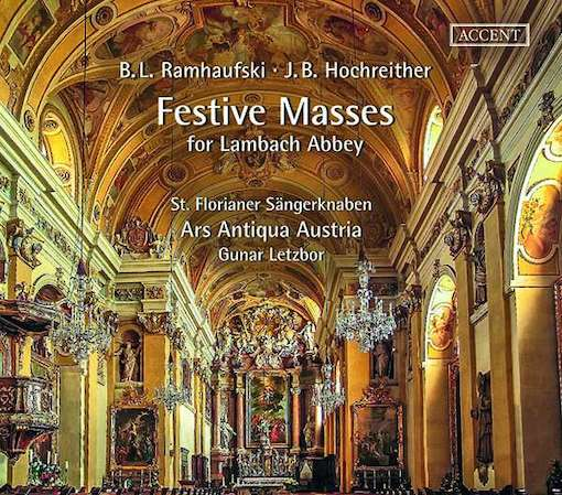 Ramhaufski & Hochreither: Festive Masses for Lambach Abbey