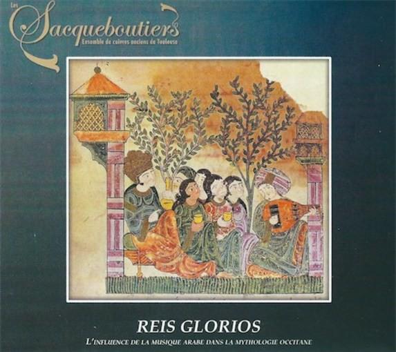 Reis glorios – L'influence de la musique arabe dans la mythologie occitane