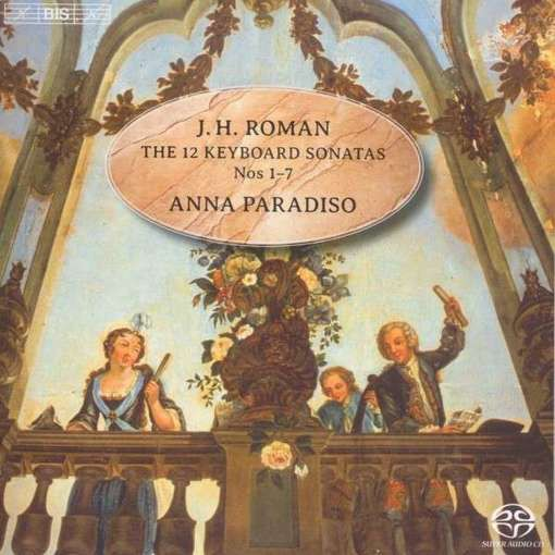 Roman: The 12 Keyboard Sonatas – Nos. 1-7