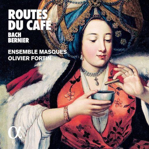 Bach – Bernier: Route du café