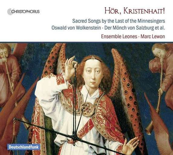 Hör, Kristenhait! – Sacred Songs by the Last of the Minnesingers