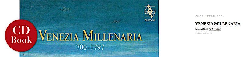 'Venezia Millenaria 700-1797'