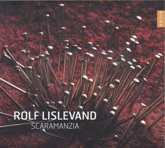 Rolf Lislevand – Scaramanzia