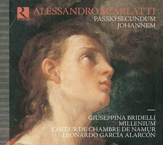 A. Scarlatti: Passio Secundum Johannem