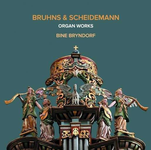 Scheidemann & Bruhns: Organ Works