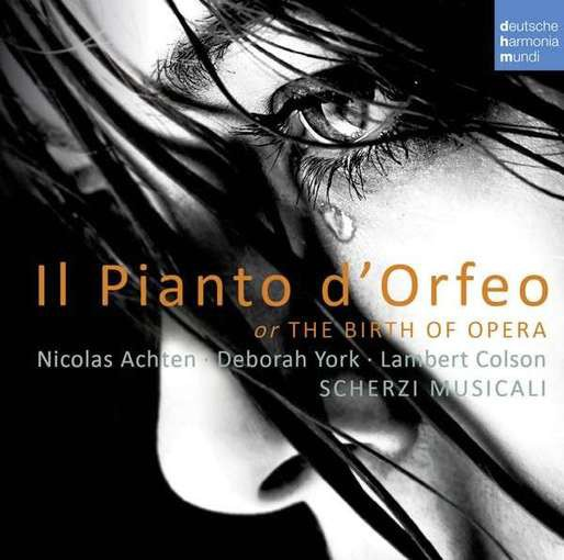 Il Pianto d'Orfeo or The Birth of Opera