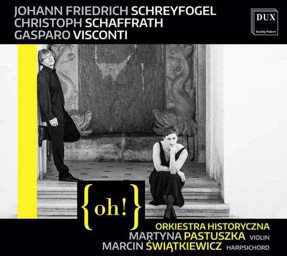 Schreyfogel, Schaffrath, Visconti: Concertos