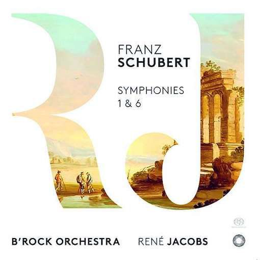 Schubert: Symphonies 1 & 6