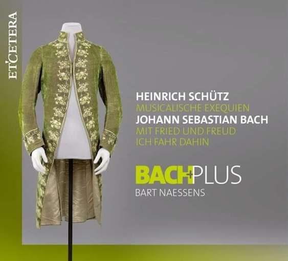 Schütz: Musicalische Exequien & J.S. Bach: Mit Fried und Freud ich fahr dahin
