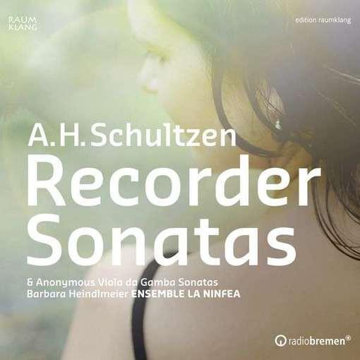 Schultzen: Recorder Sonatas