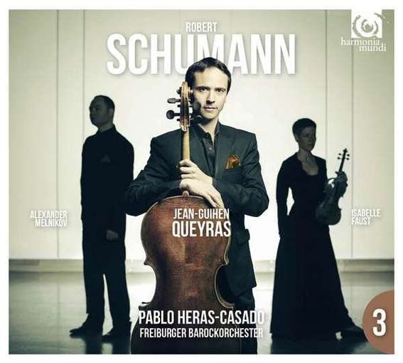 Schumann: Cello Concerto Op. 129, Piano Trio No. 1 Op. 63