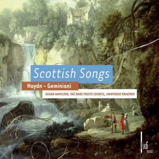 Haydn & Geminiani: Scottish Songs