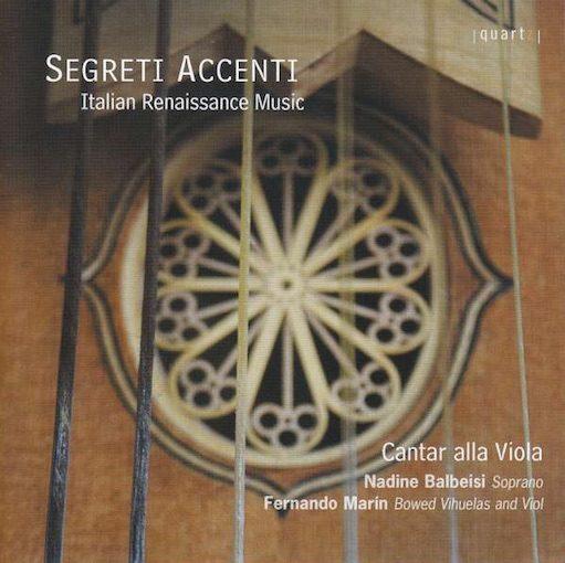 Segreti Accenti – Italian Renaissance Music