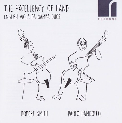The Excellency of Hand – English Viola da Gamba Duos