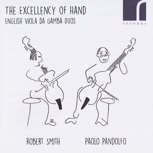 The Excellency of Hand – English Viola da Gamba Duos