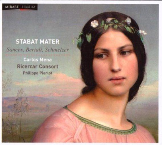 Sances, Bertali, Schmelzer: Stabat Mater