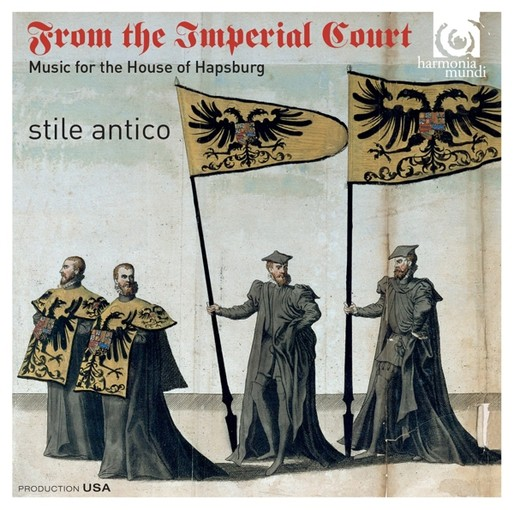 From the Imperial Court – Music for the House of Hapsburg