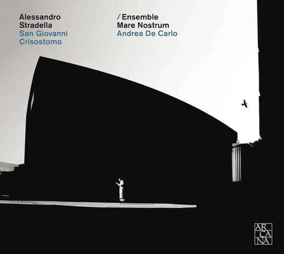 Stradella: San Giovanni Crisostomo – An Oratorio