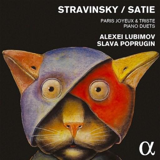 Strawinski & Satie: Paris Joyeux & Triste – Piano Duets