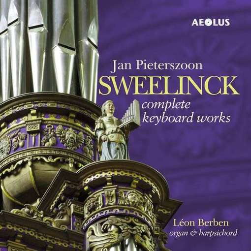 Sweelinck: Complete Keyboard Works