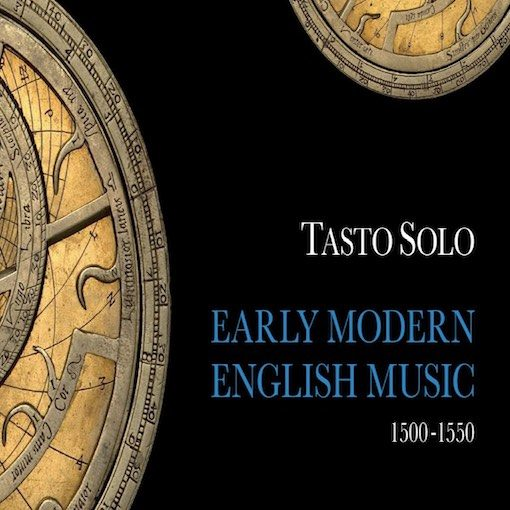 Tasto Solo – Early Modern English Music