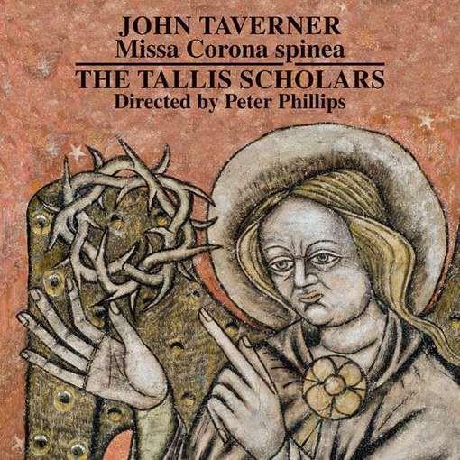 Taverner: Missa Corona Spinea, Dum transisset Sabbatum I & II
