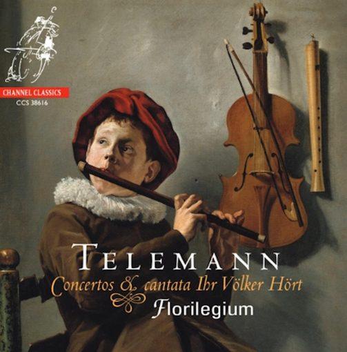 Telemann: Concertos & Cantata 'Ihr Völker Hört'