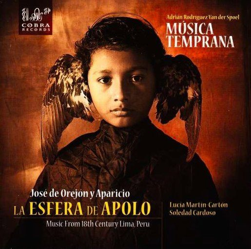 La Esfera de Apolo – Music from 18th Century Peru