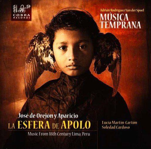 La Esfera de Apolo – Music from 18th Century Peru