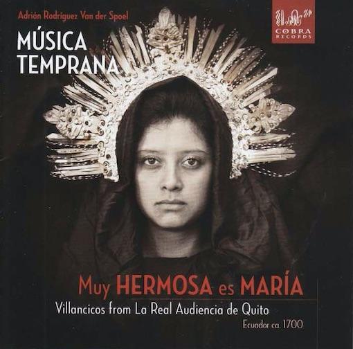 Muy Hermosa es María (Ecuador ca. 1700)