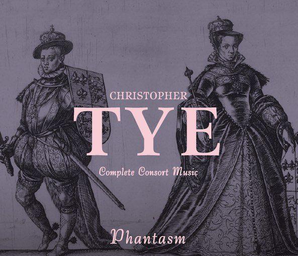 Tye: Complete Consort Music