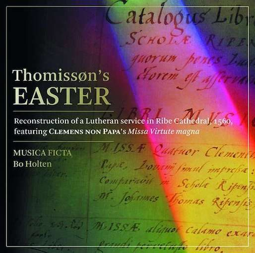 Thomissøn's Easter – Reconstruction of a Lutheran Service in Ribe Cathedral, 1560