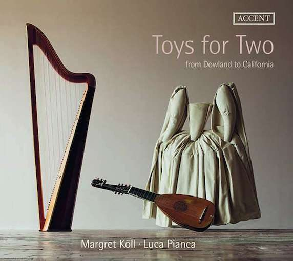 Toys for Two – From Dowland to California