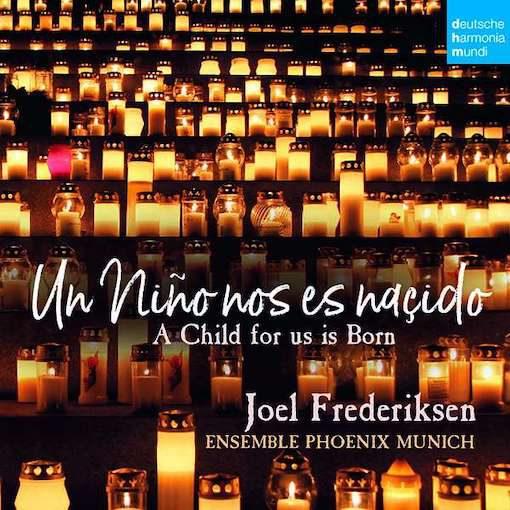 Un niño nos es naçido – Chistmas Music of Spain & Latin America