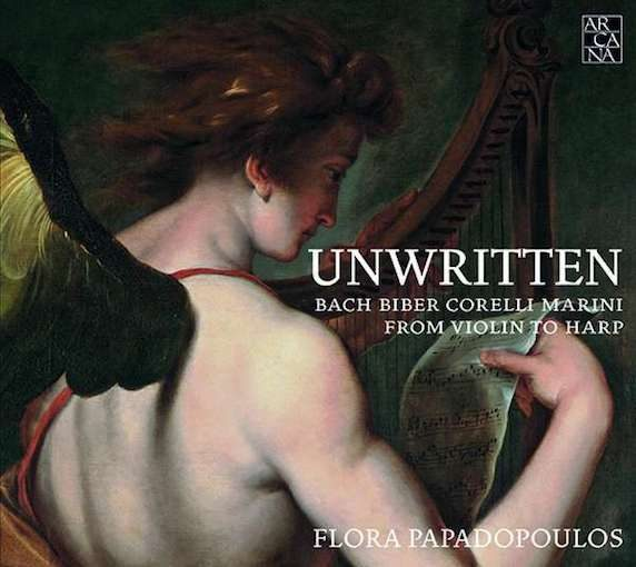 Unwritten – Bach, Biber, Corelli, Marini From Violin to Harp