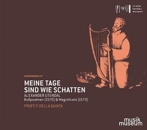 Alexander Utendal: Meine Tage sind wie Schatten – Bußpsalmen & Magnificats