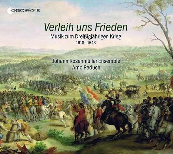 Verleih uns Frieden – Musik zum Dreißigjährigen Krieg