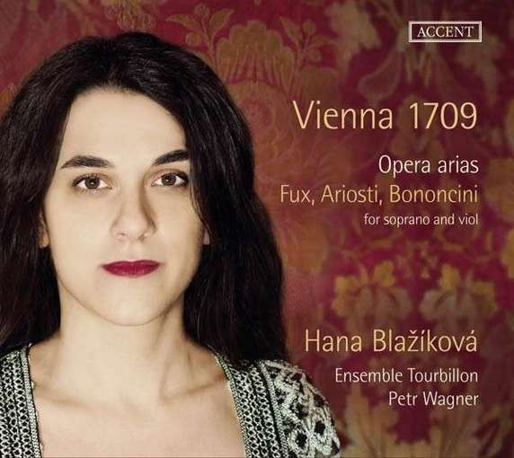 Fux, Ariosti, Bononcini: Vienna 1709 – Opera Arias for Soprano and Viol