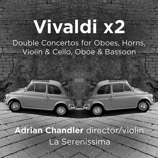 Vivaldi x 2 – Double Concertos for Oboes, Horns, Violin and Cello, Oboe and Bassoon