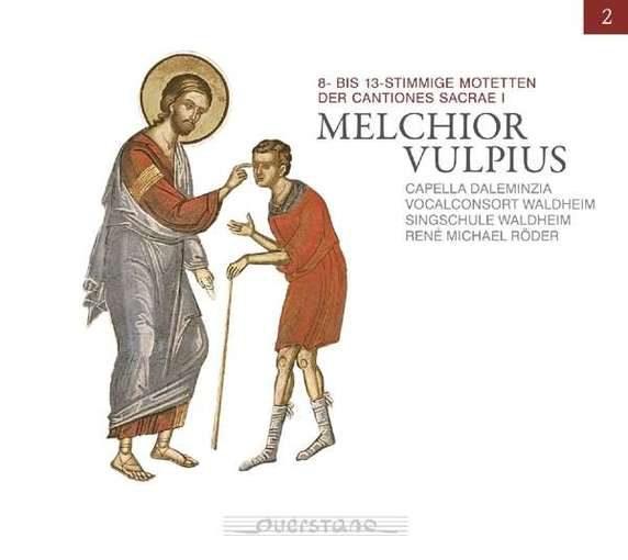 Vulpius: 8- bis 13-stimmige Motetten der Cantiones Sacrae I