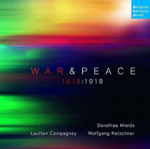 War & Peace –  1618:1918
