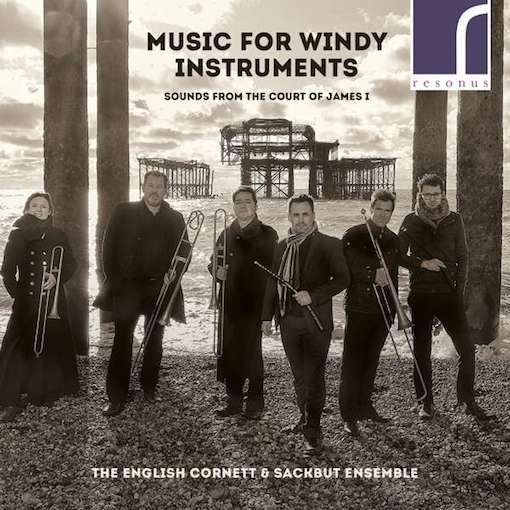 Music for Windy Instruments (Court of James I)