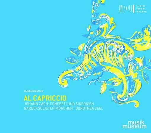 Zach: Al Capriccio