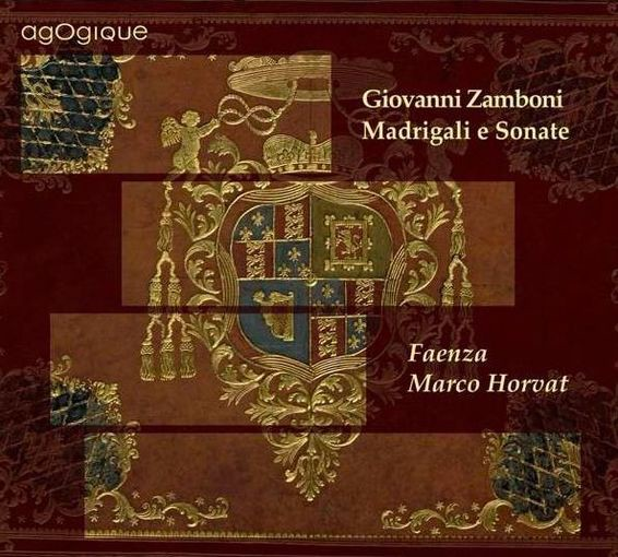 Zamboni: Madrigali e Sonate