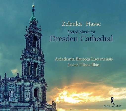 Zelenka & Hasse: Sacred Music for Dresden Cathedral